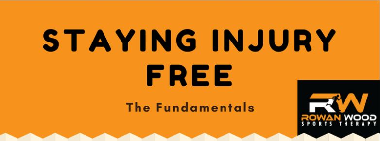 Staying Injury Free - The Fundamentals